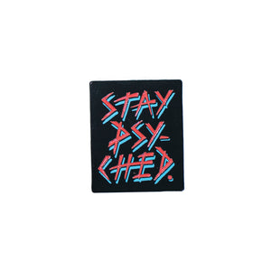Stay Psyched Pin (Rectangle)