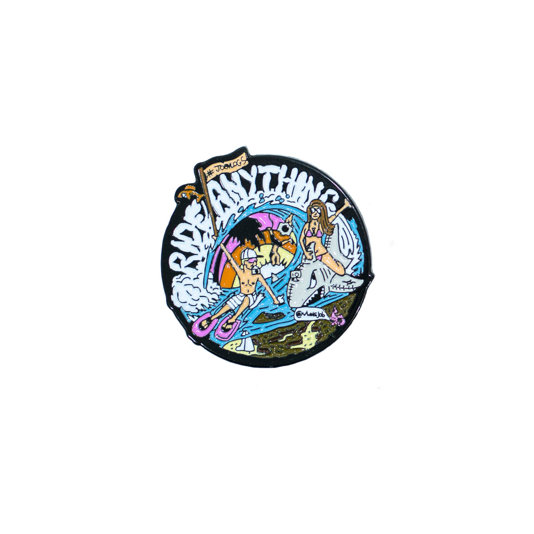 Ride Anything Pin