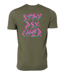 Stay Psyched Tee - GREEN