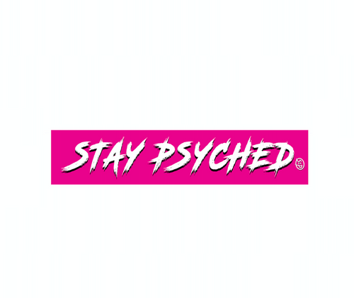 Stay Psyched Bumper Sticker (PINK)