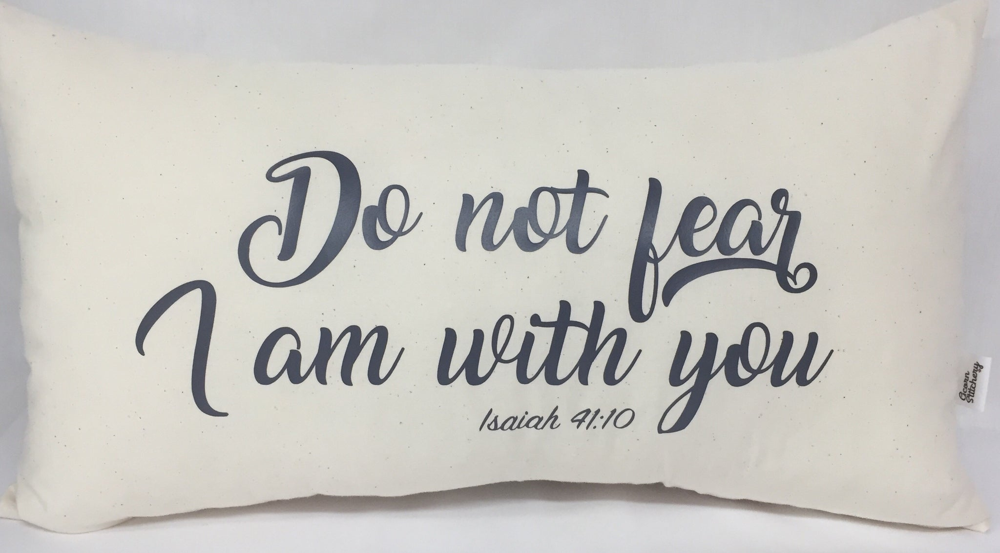 "Do Not Fear lumbar pillow 12""x20"""