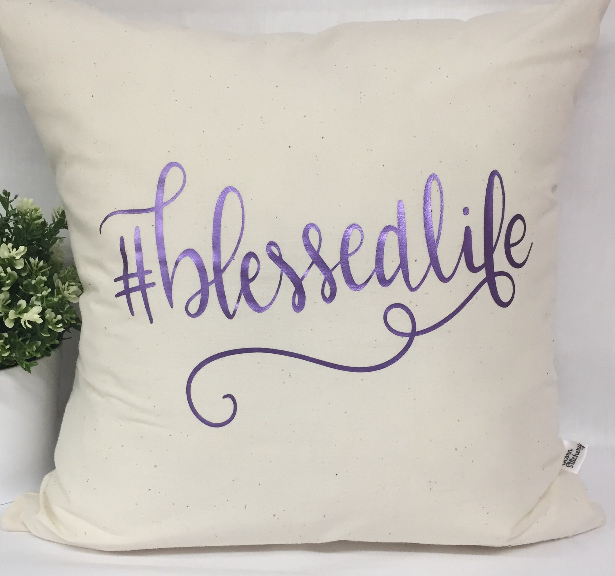 "#blessedlife pillow 18""x18"" with insert"