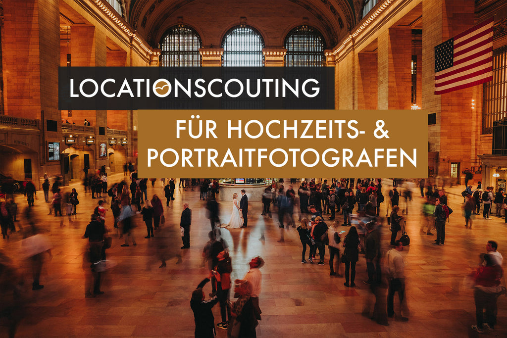 Locationscouting für Fotografen