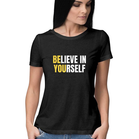 Believe in Yourself Women's Half Sleeve Tee - Shor Bazaar