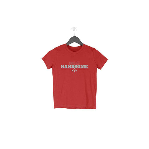 World's Most Handsome Half Sleeve Tee for Toddlers