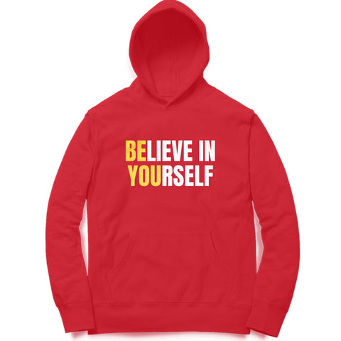 Believe In Yourself Hoodie