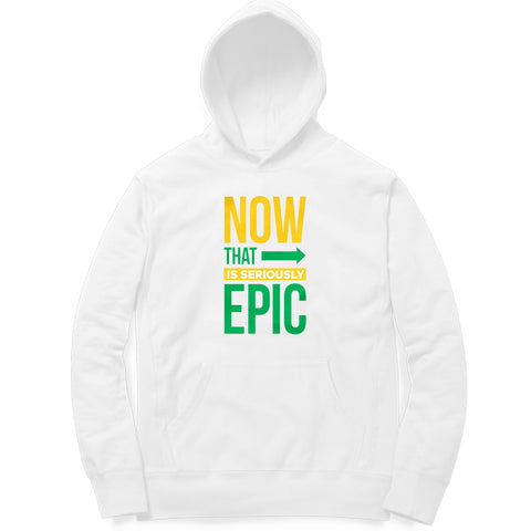 Seriously Epic Hoodie