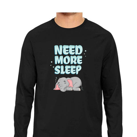Need More Sleep Men's Full Sleeve Tee