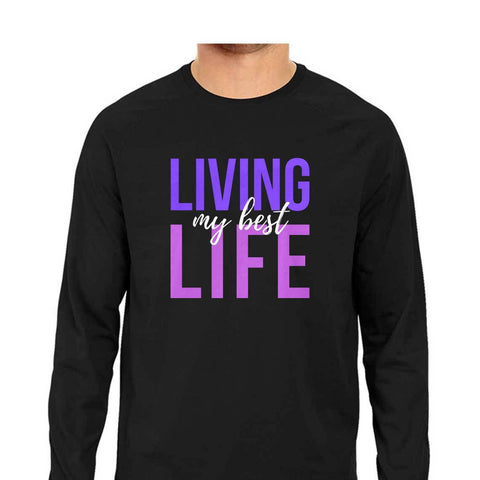 Best Life Men's Full Sleeve Tee
