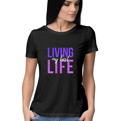 Best Life Women's Half Sleeve Tee