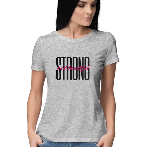 Strong and Beautiful Women's Half Sleeve Tee
