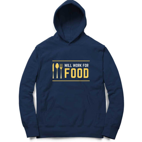 Will Work For Food Hoodie
