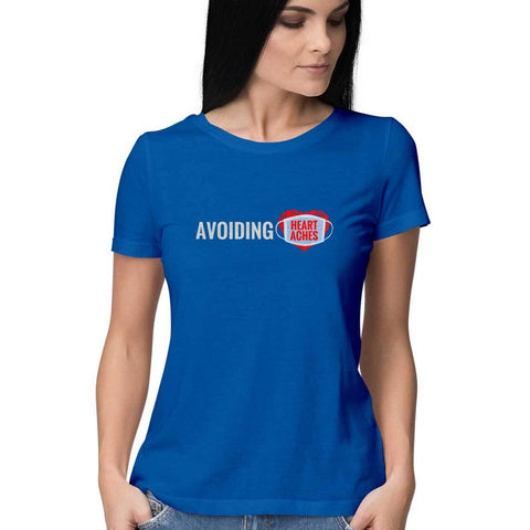 Avoiding Heartaches Women's Half Sleeve Tee