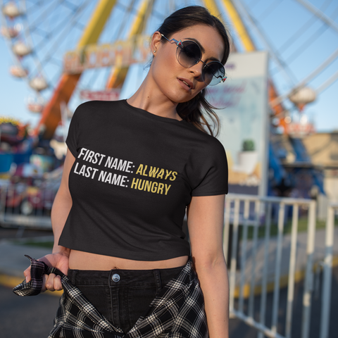 Always Hungry Women's Crop Top