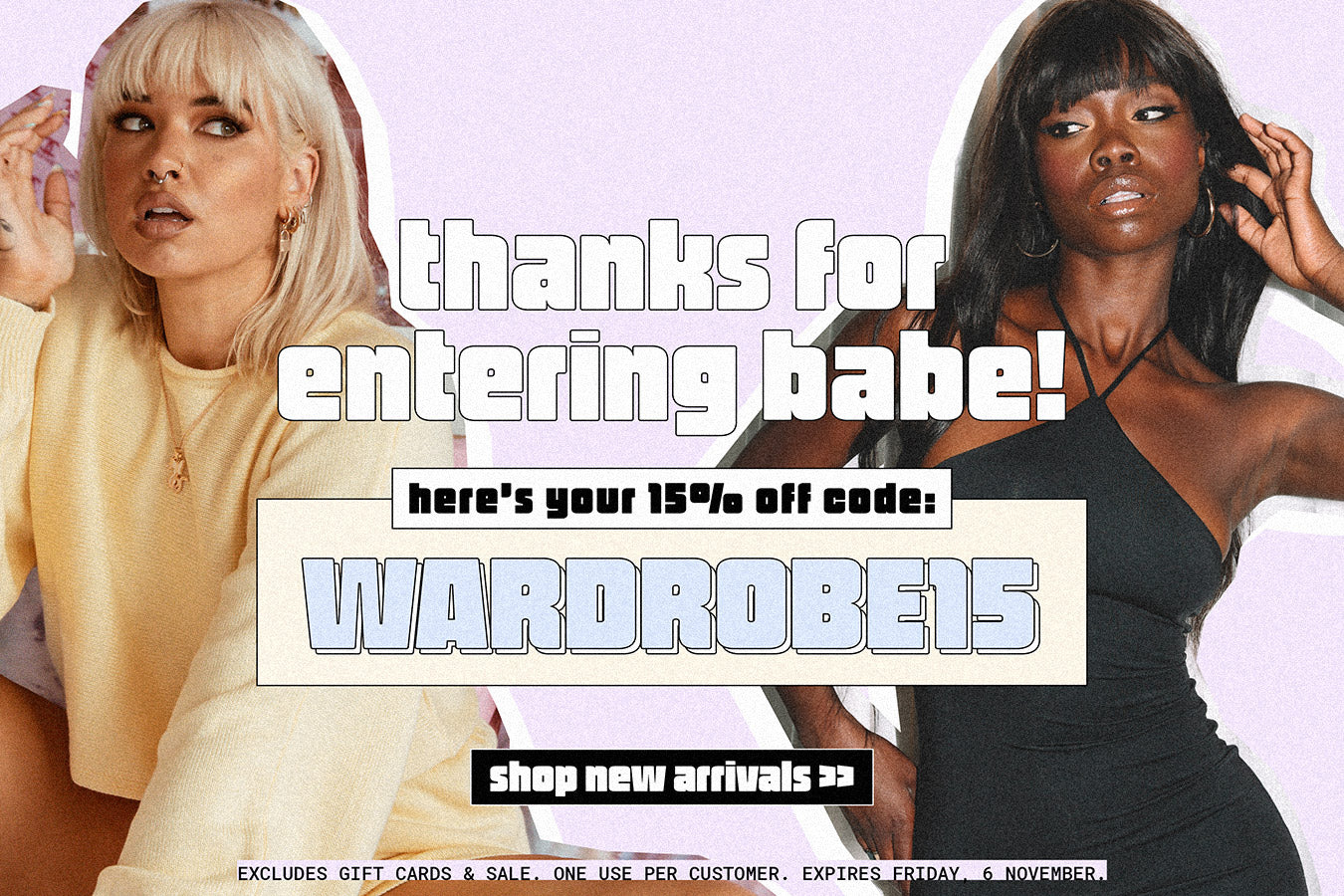 Use code thankyou15 for $15 off