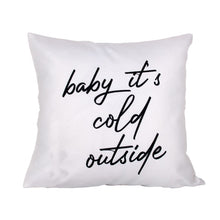"Load image into Gallery viewer, Dark Grey ""Baby it's Cold Outside"" Pillow Cover"