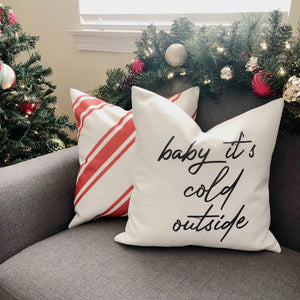 "Dark Grey ""Baby it's Cold Outside"" Pillow Cover"