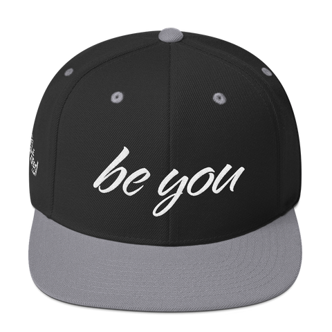 Be You - Flat Bill Snapback Hat