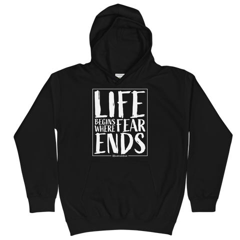 Life Begins Where Fear Ends - Kids Soft Comfy Fit Hoodie