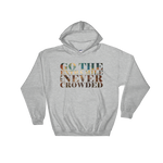 Go The Extra Mile - Adult Soft Comfort Fit Hoodie