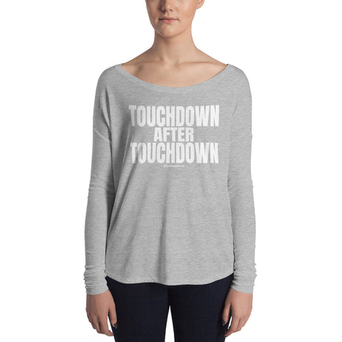 Touchdown After Touchdown - Womens Soft Flowy Long Sleeve Shirt