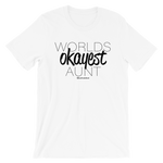 Worlds Okayest Aunt - Adult Favorite Fit T Shirt