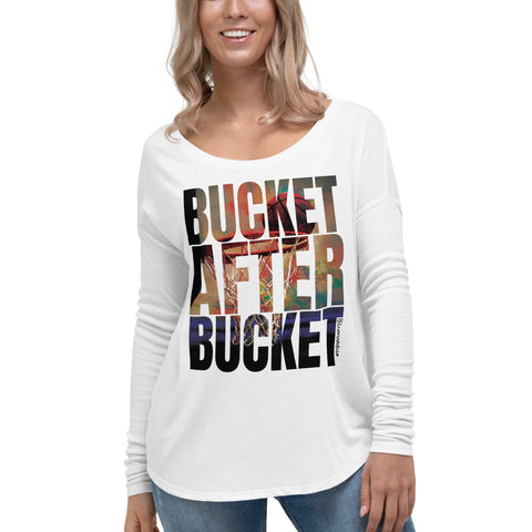 Bucket After Bucket (Basketball) - Womens Soft Flowy Long Sleeve Shirt