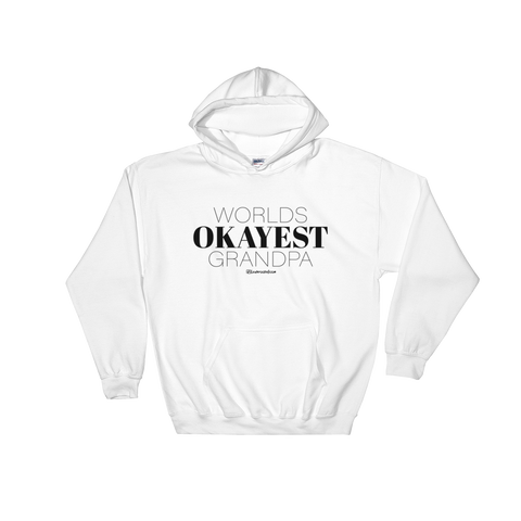 Worlds Okayest Grandpa - Soft Comfort Fit Adult Hoodie