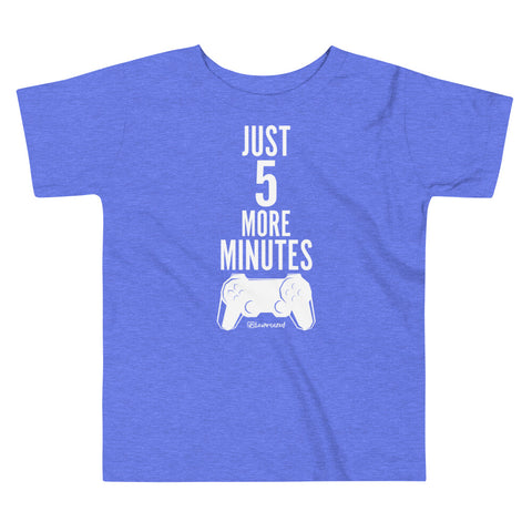 Just 5 More Minutes (Gamer) - Toddler Comfy T Shirt