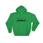 Dream Believe Achieve. - Adult Soft Comfort Fit Hoodie