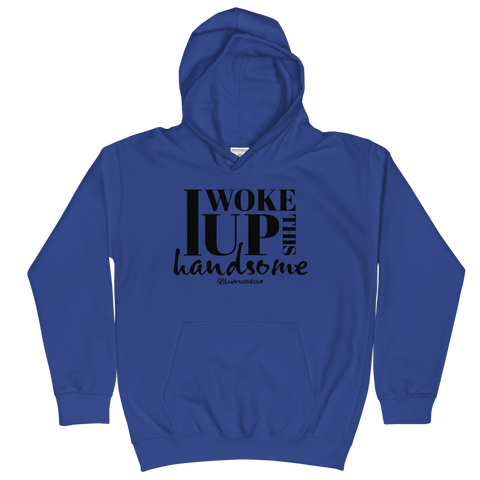 I Woke Up This Handsome - Kids Soft Comfy Fit Hoodie