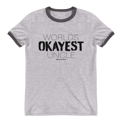 Worlds Okayest Uncle - Mens Ringer T-Shirt
