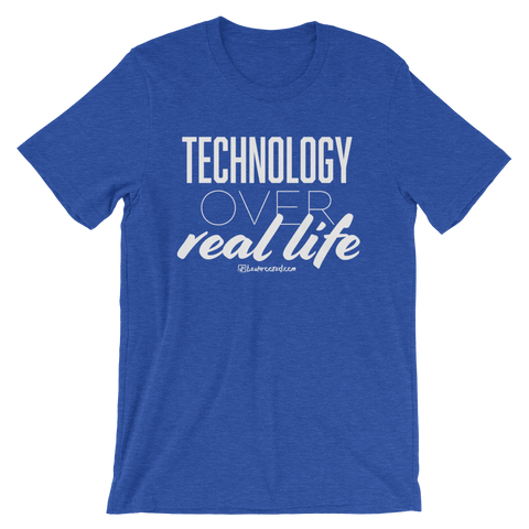 Technology Over Real Life - Favorite Fit Adult T Shirt