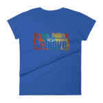 Dream. Believe. Achieve - Womens Fashion Fit T Shirt