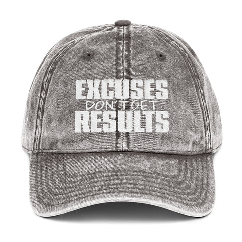 Excuses Don't Get Results - Vintage Cap