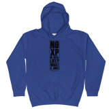 No XP in Real Life? - Soft Comfy Fit Kids Hoodie