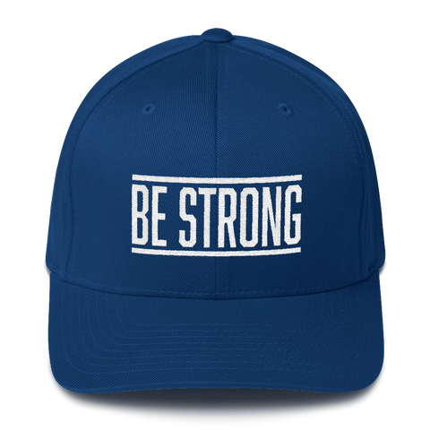 Be Strong  - Flexfit Fitted Hat
