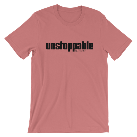 Unstoppable - Favorite Fit Adult T Shirt