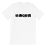 Unstoppable - Adult Favorite Fit T Shirt