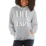 Life Begins Where Fear Ends - Adult Soft Comfort Fit Hoodie