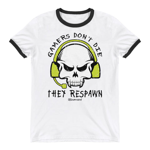 Gamers Don't Die They Respawn - Mens Ringer T-Shirt