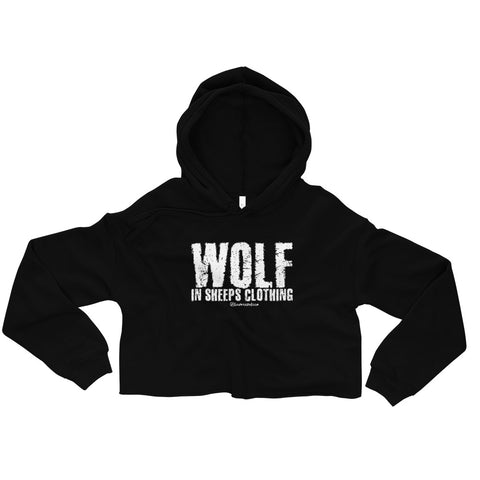 Wolf In Sheeps Clothing - Womens Cropped Super Soft Hoodie