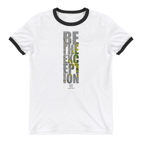 Be The Exception - Mens Ringer T-Shirt