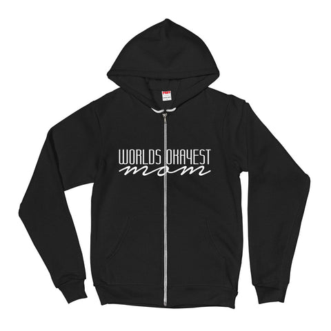 Worlds Okayest Mom - Zip Up Adult Hoodie Soft Warm