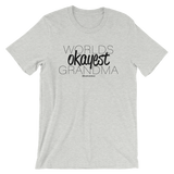 Worlds Okayest Grandma - Adult Favorite Fit T Shirt