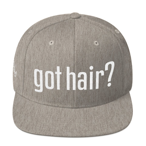 Got Hair? - Flat Bill Snapback Hat