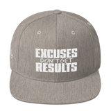 Excuses Don't Get Results - Flat Bill Snapback Hat