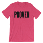 Proven - Favorite Fit Adult T Shirt