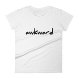 Awkward - Womens Fashion Fit T Shirt
