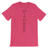 Witness - Favorite Fit Adult T Shirt